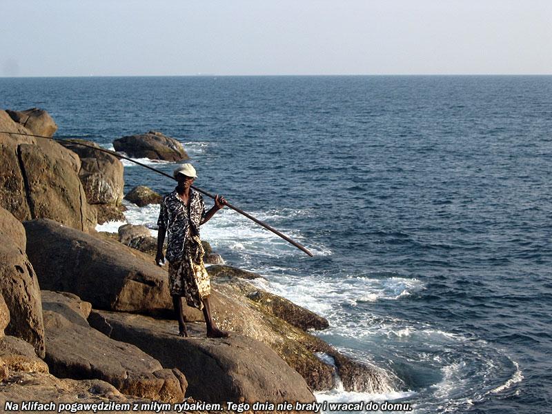 Na klifach pogawędziłem z miłym rybakiem. Tego dnia ryby nie brały i wracał do domu z pustymi rękami.